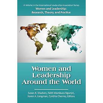 Vrouwen en leiderschap over de hele wereld door Madsen & Susan R.