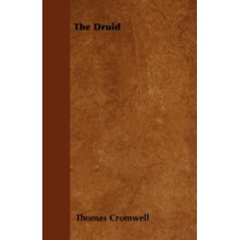 The Druid by Cromwell & Thomas