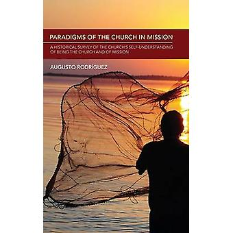 Paradigms of the Church in Mission by Rodriguez & Augusto