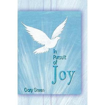 In Pursuit of Joy von Green & Gary