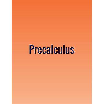 Precalculus by Abramson & Jay