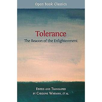 Tolerance The Beacon of the Enlightenment by Warman & Caroline