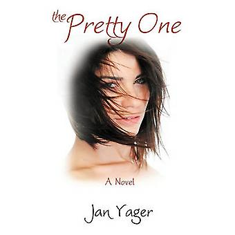 The Pretty One by Yager & Jan