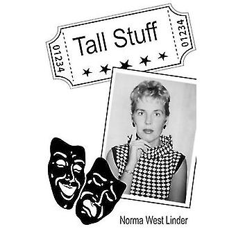 Tall Stuff by Linder & Norma West