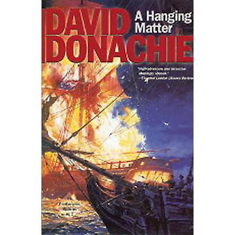 A Hanging Matter by Donachie & David