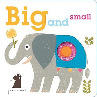 Peep Through - Big & Small by Jane Ormes - 9780711240476 Book