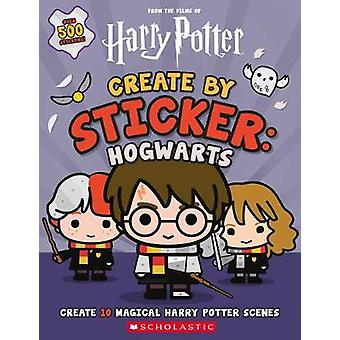 Create by Sticker - Hogwarts by Cala Spinner - 9781338597554 Book