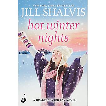 Hot Winter Nights - Heartbreaker Bay Book 6 by Jill Shalvis - 97814722