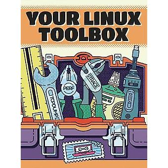 Your Linux Toolbox - A Zine Boxset by Julia Evans - 9781593279776 Book