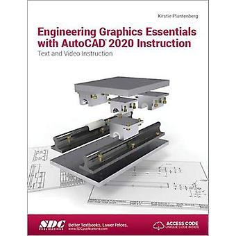 Engineering Graphics Essentials with AutoCAD 2020 Instruction by Kirs