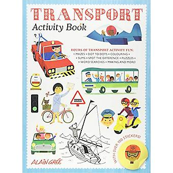 Transport Activity Book by Alain Gree - 9781787080225 Book