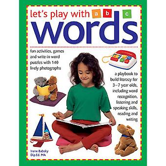 Let's Play With Words by Irene Babsky - 9781861472946 Book