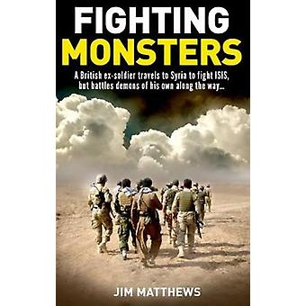 Fighting Monsters by Jim Matthews - 9781907324161 Book