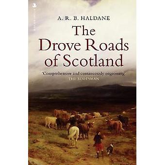 The Drove Roads of Scotland by A.R.B. Haldane - 9781912476534 Book