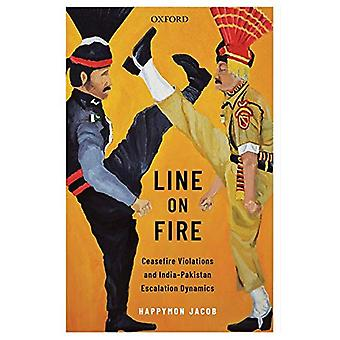 Line on Fire - Ceasefire Violations and India-Pakistan Escalation Dyna