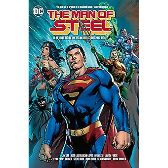 The Man of Steel by Brian Michael Bendis - 9781401291730 Book