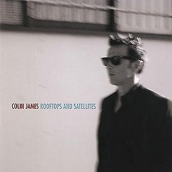 Colin James - Rooftops & Satellites [CD] USA import