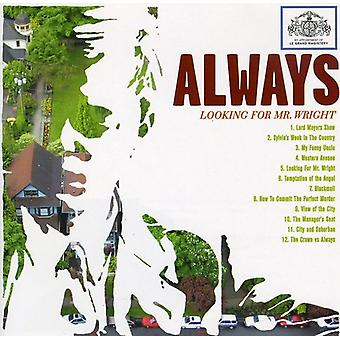 Always - Looking for Mr. Wright [CD] USA import