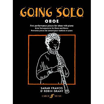 Going Solo Oboe by Arranged by music Sarah Francis & By composer Robin Grant