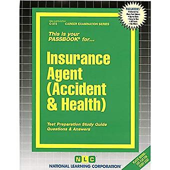 Insurance Agent (Accident &� Health): Passbooks Study Guide