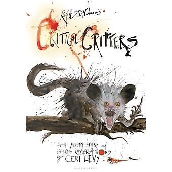 Critical Critters by Steadman & RalphLevy & Ceri