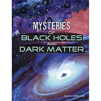 Mysteries of Black Holes and Dark Matter (Solving Space's Mysteries)