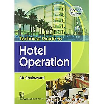 Technical Guide to Hotel Operation