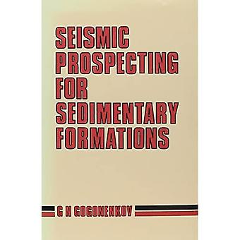 Seismic Prospecting for Sedimentary Formations