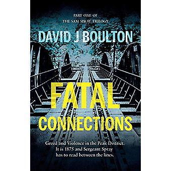 Fatal Connections by David J Boulton - 9781838590833 Book