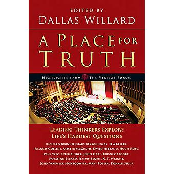 A Place for Truth by Dallas Willard