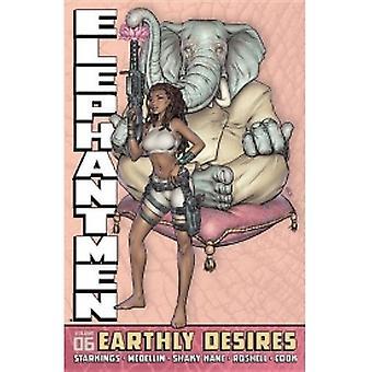 Elephantmen Bind 6: Jordiske ønsker HC