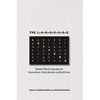 Language Letters: Selected 1970s Correspondence of Bruce Andrews, Charles Bernstein, and Ron Silliman