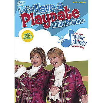 Let Your Music Shine with Lisa & Linda - Let's Have a Playdate with Brahms [DVD] USA import
