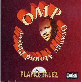 OMP-Orange Mound jugador - importación de USA de Playaz Talez [CD]