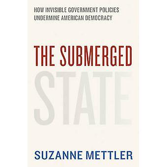 Getauchten Zustand - wie unsichtbare Regierungspolitik Amer untergraben