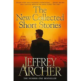 The New Collected Short Stories (Main Market Ed.) by Jeffrey Archer -