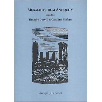 Megaliths من العصور القديمة التي ت جيم درفيل-كارولين مالون--9780953