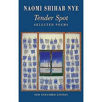 Tender Spot - Selected Poems door Naomi Shihab Nye - 9781780372808 boek