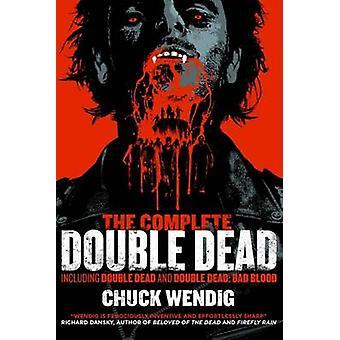 De kompletta dubbel döda av Chuck Wendig - 9781781084205 bok