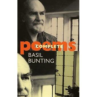 Complete Poems (New edition) by Basil Bunting - 9781852245276 Book