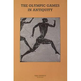 The Olympic Games in Antiquity by Tina Zissimou - 9781861188267 Book