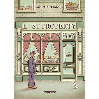 Lost Property - Nobrow 17x23 by Andy J. Poyiadgi - 9781907704864 Book