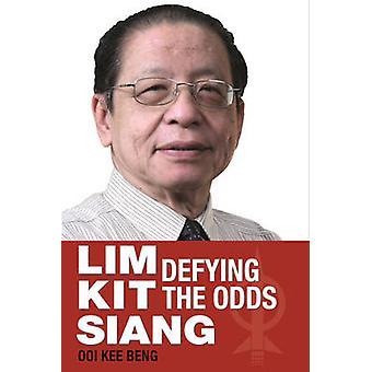 Lim Kit Siang - trotsar oddsen av Ooi Kee Beng - 9789814516259 bok