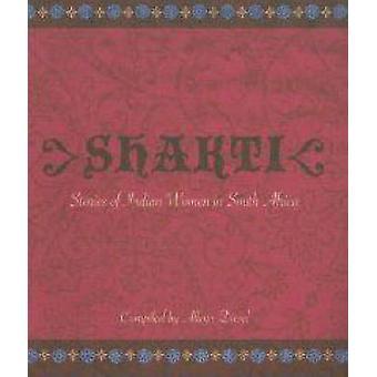 Shakti - Stories of Indian Women in South Africa by Alleyn Diesel - 97