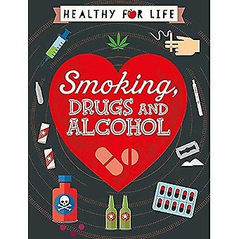 Sain pour la vie: usage du tabac, de drogues et d'alcool (sain pour la vie)
