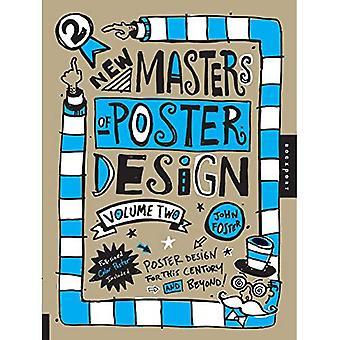 Nieuwe meesters van Poster Design: v. 2: posterontwerp voor deze eeuw en daarna