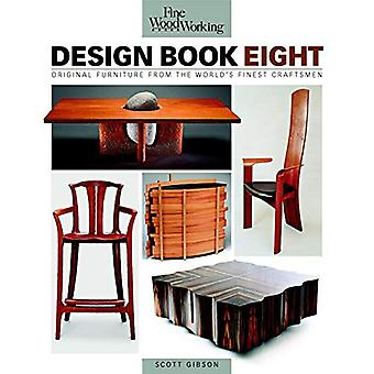 Fine Woodworking Design Book Eight: Original Furniture from the World's Finest Craftsmen ( Fine Woodworking )