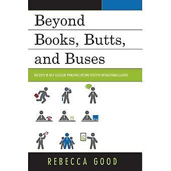 Au-delà des livres, mégots et des bus: dix étapes pour aider les directeurs adjoints devenus des Leaders pédagogiques efficaces