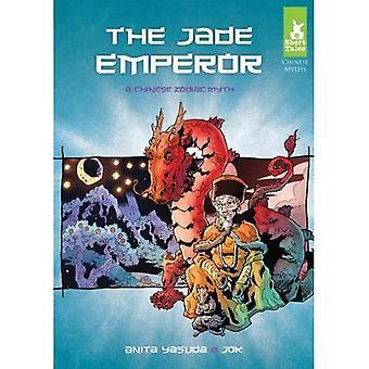 Jade Emperor: A Chinese Zodiac Myth (Short Tales: Chinese Myths)