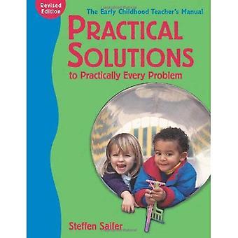 Praktische oplossingen voor vrijwel elk probleem,: de vroege kinderjaren Teacher's Manual